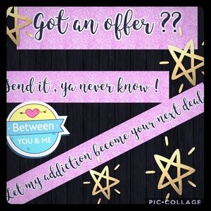 Other - Make an offer ! Ya never know